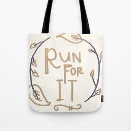 Run For It Tote Bag