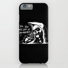 die in 30 minutes iPhone 6s Slim Case