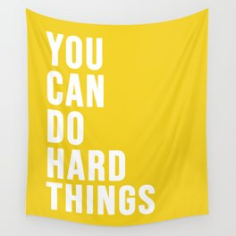 You Can Do Hard Things Wall Tapestry