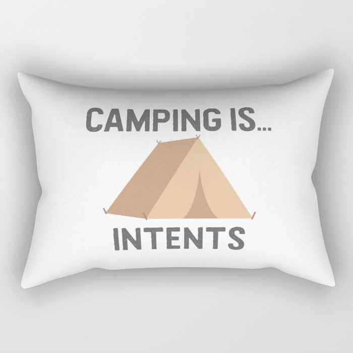 Camping is Intents Rectangular Pillow