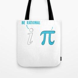 Be Rational Get Real Funny Math Joke Tote Bag