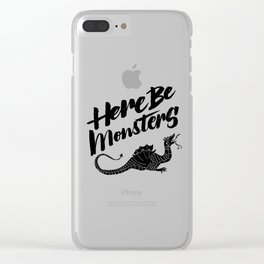 HERE BE MONSTERS Clear iPhone Case