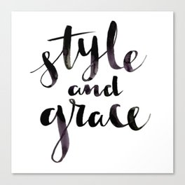 Style and Grace Canvas Print