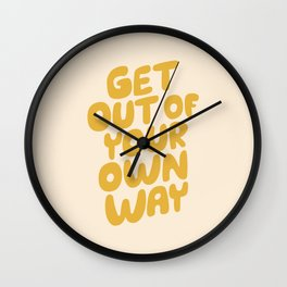 GET OUT OF YOUR OWN WAY motivational typography inspirational quote in vintage yellow Wall Clock