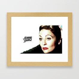 Mommie Dearest Framed Art Print
