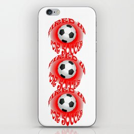 Fired Up For Soccer iPhone Skin