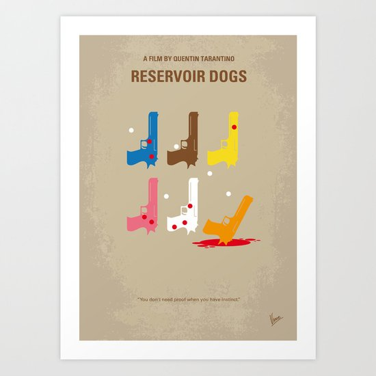 No069 My Reservoir Dogs minimal movie poster Art Print