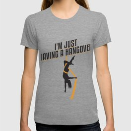 I'm Just Having A Hangover Gift T-shirt