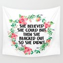 She Believed She Could But Then She Blacked Out by amariei1397