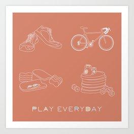 Play Everyday Art Print