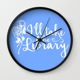 I'll Take the Library + Belle Blue Wall Clock