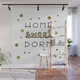 Home Sweet Dorm Wall Mural