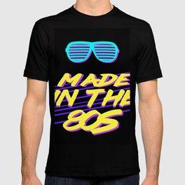 Made The 80s Eighties Retro Old School T-shirt