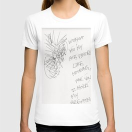 Without you.. T-shirt