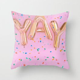 YAY Throw Pillow