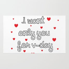 I Want Only You For V-Day Hearts Rug