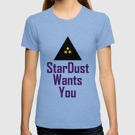 StarDust Wants You T-shirt