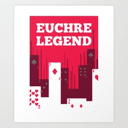 Euchre Player Best Price Legend Card Game graphic Gift Art Print