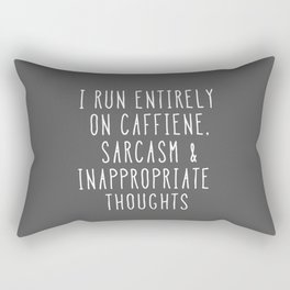 Caffiene, Sarcasm & Inappropriate Thoughts Rectangular Pillow
