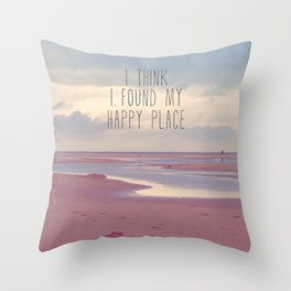 I think I found my Happy Place Throw Pillow