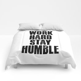 Work Hard Stay Humble black and white typography poster black-white design home decor bedroom wall Comforters