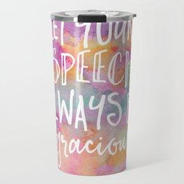 Be Gracious Travel Mug