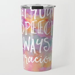 Be Gracious Travel Mug
