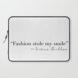 """Fashion stole my smile"" Victoria Beckham  Laptop Sleeve"