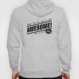 be awesome Hoody
