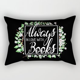 Always In Love With Books Rectangular Pillow