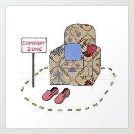 Comfort Zone humor. Art Print