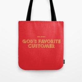 God's Favorite Customer Tote Bag