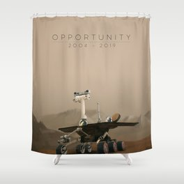 Opportunity / 2004 - 2019 Shower Curtain