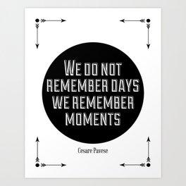Remember Moments Art Print
