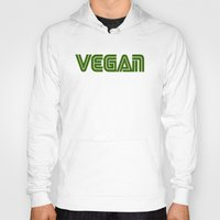 vegan Hoodies featuring Vegan #1 by Jeremy Jon Myers
