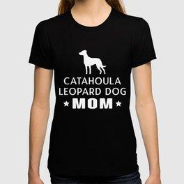 Catahoula Leopard Dog Mom Funny Gift Shirt T-shirt