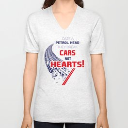 Date A PETROLHEAD They Break Cars Not Hearts! Unisex V-Neck