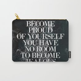 Life Quote Carry-All Pouch