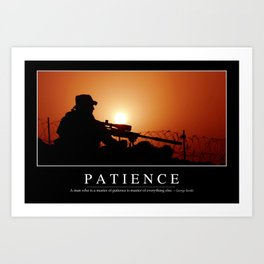 Patience: Inspirational Quote and Motivational Poster Art Print