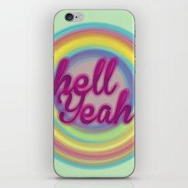 Hell Yeah! iPhone Skin