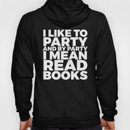 I Like to Party Read Books (Purple) Hoody