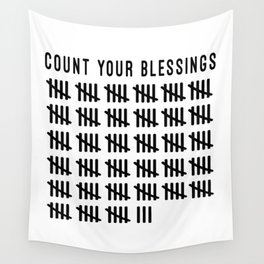 Count Your Blessings Wall Tapestry