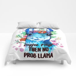 Coffee First Then No Prob Llama Comforters