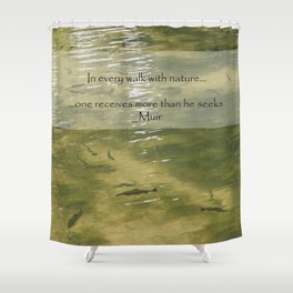 Every Walk With Nature Shower Curtain