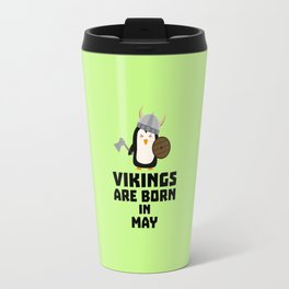 Vikings are born in May T-Shirt D2o7h Travel Mug