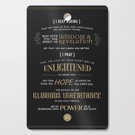 Ephesians 1:17-19 Cutting Board