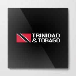 Trinidad & Tobago Metal Print
