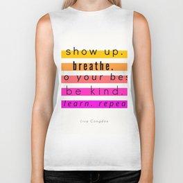 Show Up Motivational Quote Biker Tank