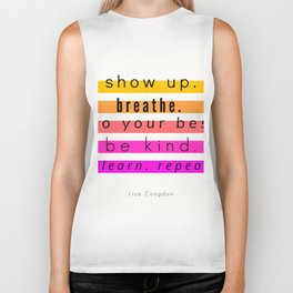 Show Up Motivational Quote Biker Tank
