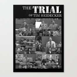The Trial of Tim Heidecker Canvas Print